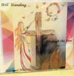 Still Standing-Through The Fire: Rachael Martin Artwork done by Christine Trainor