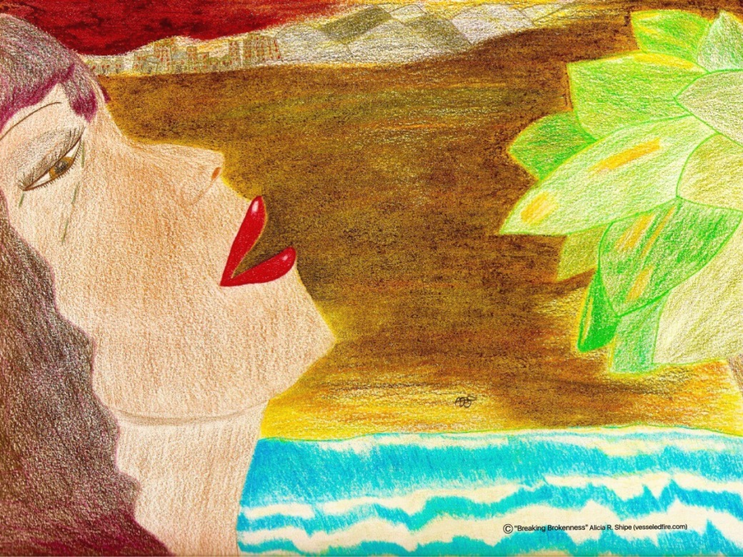 Breaking Brokenness Colored Pencils: 12x9: ARS