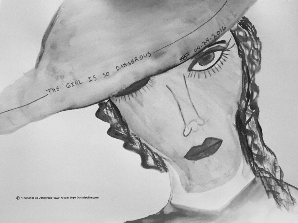 The Girl Is So Dangerous-B&W Watercolor: 12x9 ARS